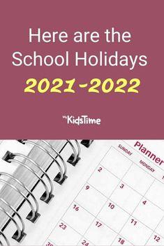 School holidays 2021 School Date, End Of School Year, School Holidays, Secondary School, Primary School, Holiday Dates, Back To School Hacks, School Planner