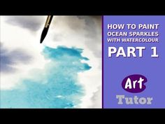 How to Paint Ocean Sparkles in Watercolour (Part 1) - YouTube