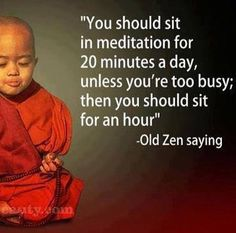 This is so true of meditation.