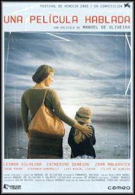 Una película hablada (2003) Portugal. Dir.: Manoel de Oliveira. Drama - DVD CINE 2052