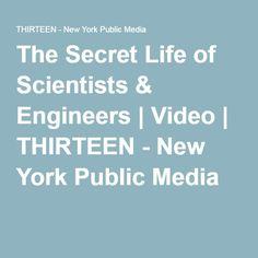 The Secret Life of Scientists & Engineers | Video | THIRTEEN - New York Public Media