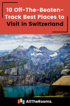 10 Off-The-Beaten-Track Best Places to Visit in Switzerland - AllTheRooms - The Vacation Rental Experts Switzerland Cities, Switzerland Vacation, Travel Images, Travel Pictures, Weather In Italy, Italy Culture, Beautiful Places In The World, Amazing Places, Beaches In The World