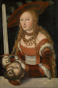 'Judith with the head of Holofernes' (c.1520-1540) – by Lucas Cranach the Elder (1472-1553).