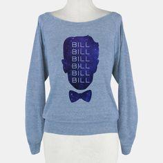 Bill Bill Bill | T-Shirts, Tank Tops, Sweatshirts and Hoodies | HUMAN