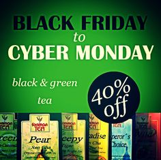 #BlackFriday to #CyberMonday Special  40% off on Green and Black tea plus #FreeShipping when you spend $49 or more  Valid 28 Nov to 2nd Dec 2013 No coupon code needed. www.dreamteaboutique.ca/tea.html