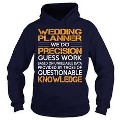 Awesome Tee For Wedding Planner T Shirts, Hoodies. Check Price ==►…