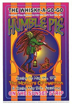 Reproduction concert poster for Humble Pie at Whisky-A-Go-Go in Los Angeles, CA in Approximately x inches. Artwork by Dennis Loren. Rock Posters, Band Posters, Music Posters, Event Posters, Stoner Rock, Norman Rockwell, Psychedelic Rock, Psychedelic Posters, Hippie Posters