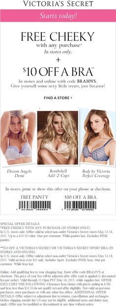 e132e5a7745 Pinned May 14th  Free  15 panties with any purchase +  10 off sports bra at   VictoriasSecret or online via promo code BRA10VS  coupon via The  Coupons  App
