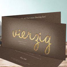 Einladungskarten 40. Geburtstag - selbst gestalten