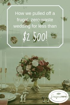 Our Frugal, Zero-Waste Wedding - Frugasaurus checklist maid of honor Budget Wedding, Our Wedding, Wedding Planning, Dream Wedding, Wedding Ideas, Wedding Bells, Bohostyle, Pull Off, Fun Hobbies