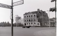 The bombed building was on the north side of Unter den Linden in East Berlin, very near the Brandenburger Tor, with the Reichstag beyond it being in West Berlin. The Second City, West Berlin, Out Of Focus, Berlin Germany, Vintage Photographs, Historical Photos, The Past, Street View, History