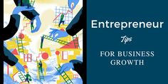entrepreneur - Top 12 Tips to Achieving Business Growth with a Website Business Intelligence Tools, Entrepreneur, Website, Memes, Amazing, Tips, Meme, Counseling
