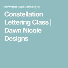 Constellation Lettering Class   Dawn Nicole Designs