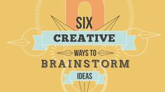 Original Post: http://www.verticalmeasures.com/content/six-creative-ways-to-brainstorm-ideas/ Do you ever have an issue developing ideas? Here are six creati...