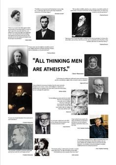 All ~THINKING~ men are Atheists.