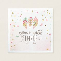 Young wild and three Paper Napkin Pink Gold Girl ♥ This paper napkins are a great addition to your party! Young wild and three theme. Fun birthday party invites - customize your invitations or products. Pink And Gold Birthday Party, Wild One Birthday Party, Birthday Diy, Happy Birthday, Birthday Gifts, Birthday Ideas, Diy For Girls, Gifts For Girls, Third Birthday Girl