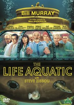 The Life Aquatic with Steve Zissou  Wes Anderson