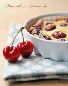Clafoutis de cereja - Baunilha e Caramelo