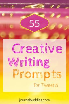In these 55 new creative writing prompts, tweens will consider important subjects like influences on their personalities and political positions.  Get your tween writing creatively today! via @journalbuddies