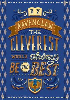 """risarodil: """" Abbey and I fused our love for lettering and Harry Potter to create these new posters for the four Hogwarts houses. Just in time for Harry Potter's & JK Rowling's birthday, too! © Risa Rodil x Abbey Sy What house are you sorted in? Estilo Harry Potter, Arte Do Harry Potter, Theme Harry Potter, Harry James Potter, Harry Potter Quotes, Harry Potter Universal, Harry Potter Fandom, Harry Potter World, Harry Potter Poster"""