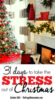 31 days to take the Stress out of Christmas - come join us as we take 31 days to figure out how we can plan ahead to create a no stress Christmas