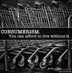 Consumerism quote via Becoming Minimalist at www.Facebook.com/BecomingMinimalist
