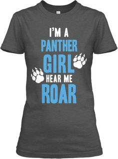 Show everyone that YOU are a Panther Girl! Get one while they last.    Printed on super soft premium material and we always offer a money back guarantee!    Available as a Hoodie, Unisex tee, and long sleeve tee. See styles below.