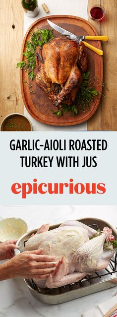 Garlic-Aioli Roasted Turkey with Lemon-Parsley Au Jus Recipe Spicy Grilled Chicken, Roast Chicken Recipes, Turkey Recipes, Perfect Roast Chicken, Garlic Aioli, Roasted Turkey, Food Menu, Food Processor Recipes