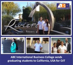 ABE INTERNATIONAL BUSINESS COLLEGE SENDS GRADUATING STUDENTS TO CALIFORNIA, USA FOR OJT Fulfilling its commitment to provide students with excellent learning through exposure in the actual industry, under its International OJT Program, ABE International Business College sent Kay Recuenco and Xylene Joie Clemente, who are both graduating BSHRM students from ABE Cabanatuan, for internship at the Riviera Resort and Spa in California, USA early this year. With ABE Cababatuan's School Director…