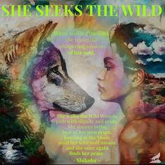 SHE SEEKS THE WILD... when seeking the wild, she trusts the whispering wisdom of her soul. She walks the Wild Woman path with dignity and pride. She dances to the beat of her own drum, howling at the moon until her wild wolf moans and she once again finds her peace. - Shikoba. © Artist: Dimitra Milan. @_shikoba_ #Shikoba #WildWomanSisterhood #wildwoman #wildwomanwolfclan #shikoba #dimitramilanart #wildwomanteachings #shikobaquotes #revapedandrepinned #dancetotherhythmofyourowndrum…
