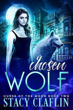Chosen Wolf by Stacy Claflin - cover reveal