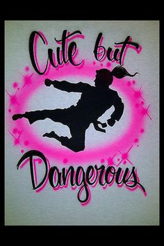 Airbrush Cute But Dangerous Karate Girl