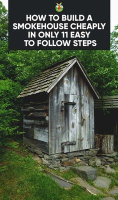 How to Build a Smokehouse for $20 in Only 11 Easy to Follow Steps