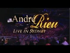 Andre Rieu - Live in Sydney full concert
