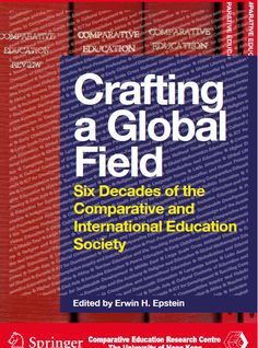 #newbook: Crafting a Global Field: Six Decades of the Comparative and International Education Society. Epstein, E..  http://solo.bodleian.ox.ac.uk/OXVU1:LSCOP_OX:oxfaleph020659585