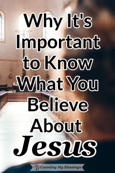 What do you believe about Jesus? Who do you say Jesus is? There is nothing more important in your life than to know what you believe about Jesus. #Jesus #Faith #BibleStudy #Hebrews #Blessings Blessed, Find Quotes, Do You Believe, New Testament, Counting, Bible, Faith, Sayings, Reading