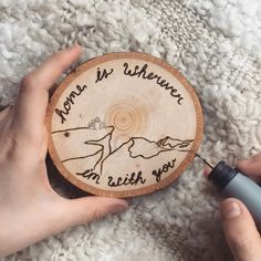 """Country Rustic Mountain Wood Burned Home Decor Art """"Home is wherever I'm with you."""" wood burned home decor art made by hand on a slice of basswood. Wood Burning Stencils, Wood Burning Tool, Wood Burning Crafts, Wood Burning Patterns, Wood Burning Projects, Wood Burn Designs, Wood Art, Wood Wood, Painted Wood"""