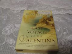Last Voyage of the Valentina by Santa Montefiore (2006, Paperback)