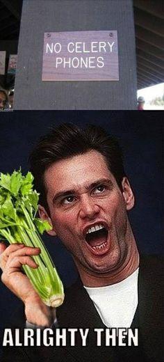 no celery phones.