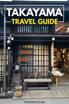 Takayama - a travel guide. Things to do, where to stay, what to buy and where to eat in Takayama, Japan. via @packmeto