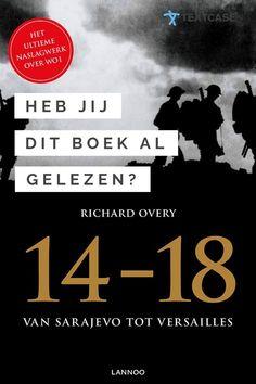 Dit is een van de ultieme referentiewerken over de Eerste Wereldoorlog, '14-18 Van Sarajevo tot Versailles'. Heb jij hem al gelezen? Anders is dit zeker een aanrader voor de vakantie! #WO1 #wereldoorlog #oorlog #oorlogsboeken