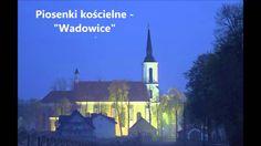 Piosenki religijne - Moje miasto Wadowice