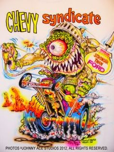 Johnny ACE Art AIRBRUSHED T Shirt RAT FINK Ed Big Daddy Roth CHEVY Monster DRAG