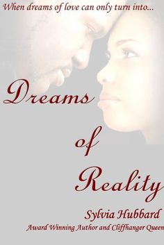 FREE ON KINDLE - Dreams of Reality by Sylvia Hubbard || Skye Patterson - 24-year old entrepreneur trying to make her way in the world all by herself since she was orphaned at birth - finds herself the victim of a mind controlling substance.   - http://www.amazon.com/Dreams-of-Reality-ebook/dp/B0058W09SS/rawreviewers