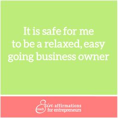 affirmations for women business owners Entrepreneurs from Coach Erin #ecoacherin #womenbusinessowners http://www.ecoacherin.com/insights