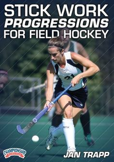 Stick Work Progressions for Field Hockey