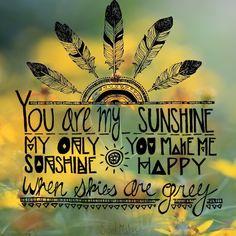 You Are My Sunshine blog.soulmakes.com
