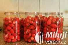 Zavařené jahody ve vlastní šťávě Recept - Milujivaření.cz Raspberry, Strawberry, Preserves, Pickles, Food And Drink, Vegetables, Fruit, Drinks, Gardening