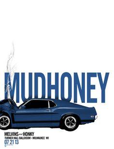 - Mudhoney Concert Poster Artwork - #music #posterart #gigposters #artwork #mudhoney #musicart http://www.pinterest.com/TheHitman14/music-poster-art-%2B/