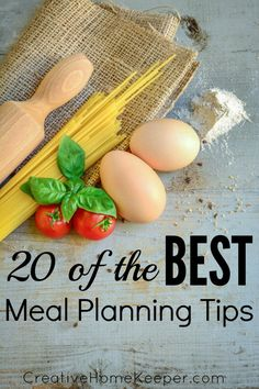 20 of the BEST Meal Planning Tips